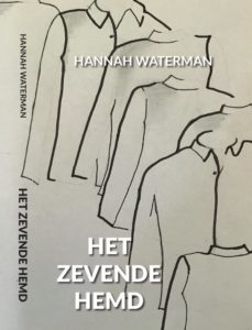 Hannah Waterman, Het Zevende Hemd, roman